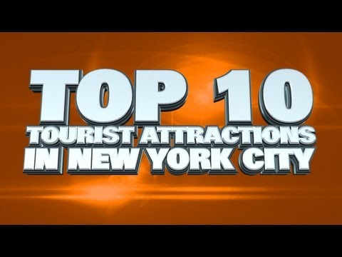 Top 10 Tourist Attractions In New York City