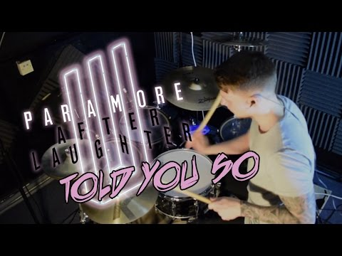 Paramore: Told You So - Drum Cover
