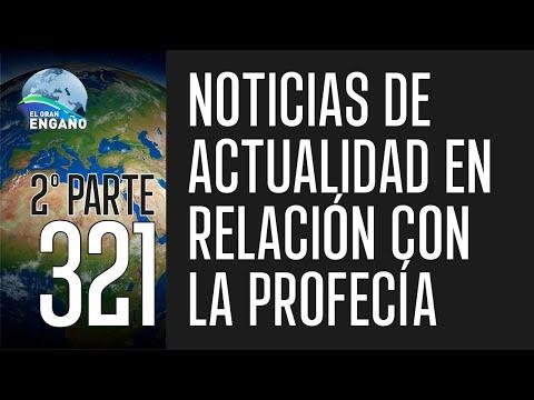 321. Noticias de actualidad en relación con la profecía (2ª Parte)