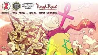 Green Lion Crew - Rough Road Version