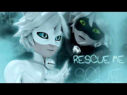 Rescue Me II Chat Blanc/Chat Noir II Miraculous Ladybug [MV]