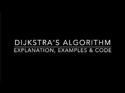 Dijkstra's Algorithm: Explanation, Examples & Code