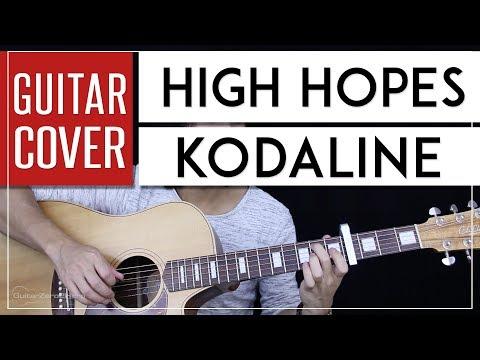 High Hopes Guitar Cover Acoustic - Kodaline 🎸 |Tabs + Chords|