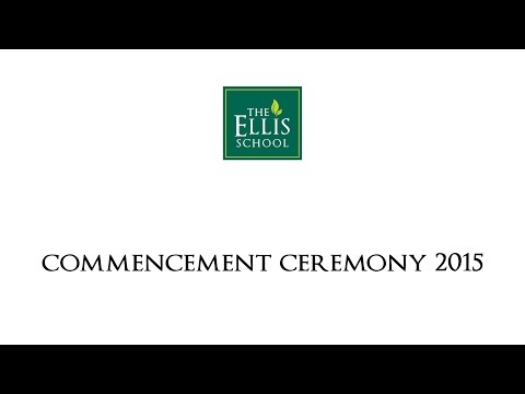 The Ellis School - Commencement 2015