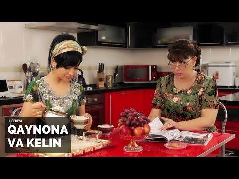Qaynona va kelin (1-seriya)   Қайнона ва келин (1-серия)