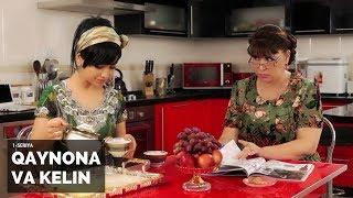 Qaynona va kelin (1-seriya) | Қайнона ва келин (1-серия)