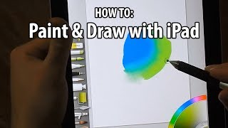 How To Paint & Draw with iPad (ArtRage & Procreate)