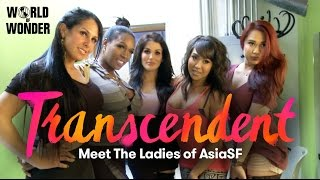 Transcendent - Meet the Beautiful Trans Women of AsiaSF