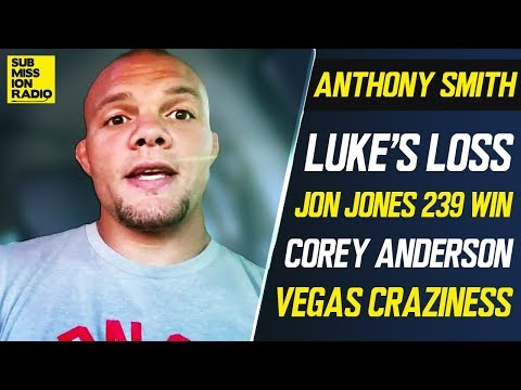 Anthony Smith: Luke Rockhold's Brutal KO Loss, Jon Jones Win Over Thiago Santos, What's Next!