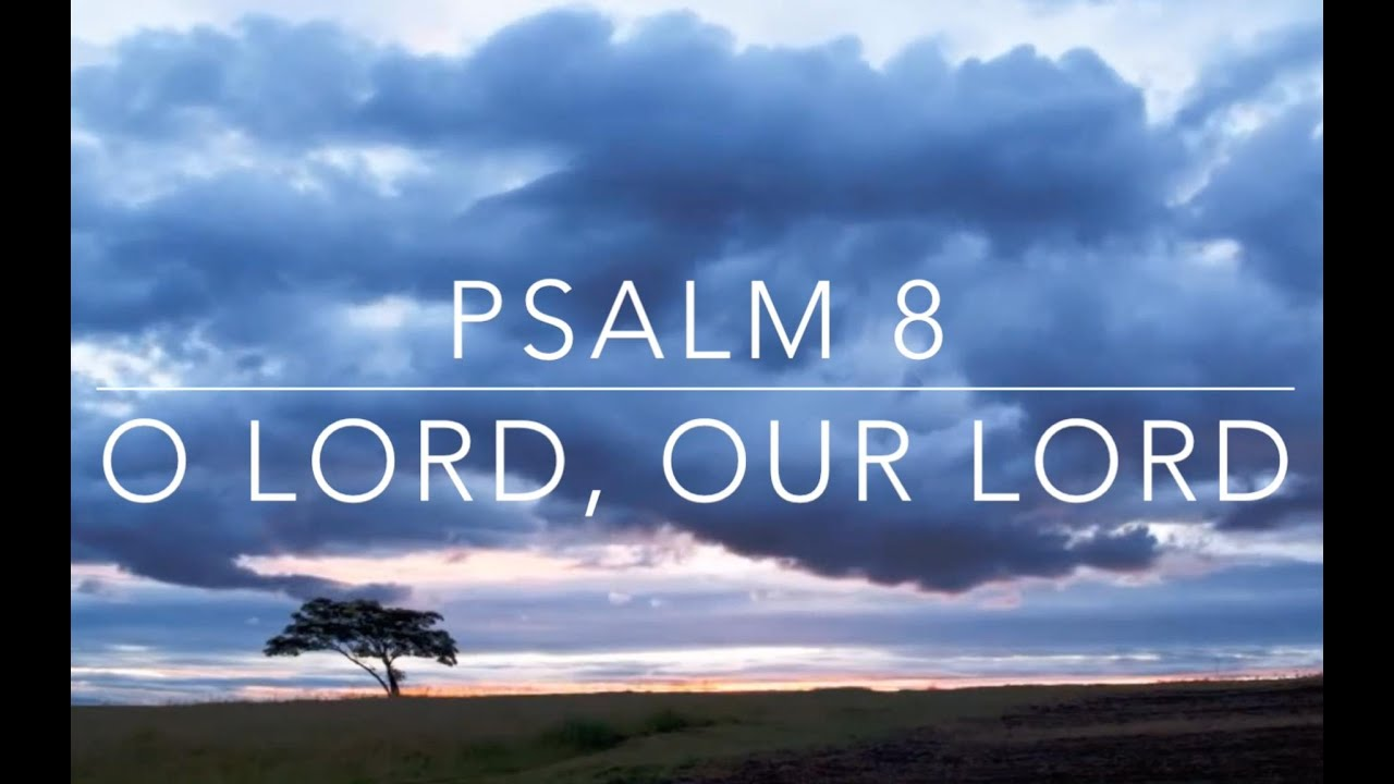 Psalm 8 ╬ O Lord, Our Lord (Piano Concerto) - YouTube