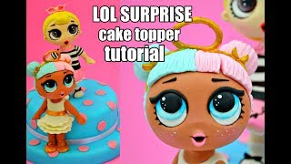TUTORIAL LOL SURPRISE FONDANT CAKE TOPPER - TORTA LOL SURPRISE PASTA DI ZUCCHERO