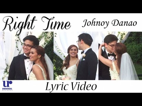 Johnoy Danao - Right Time - (Official Lyric Video)