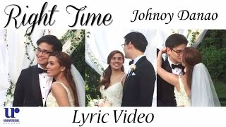 Johnoy Danao - Right Time (Official Lyric Video)