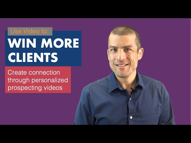 Use Video to Win More Clients!