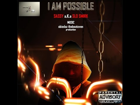 I AM POSSIBLE- SASSY FEAT.KING LION