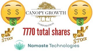 I bough another 777 shares of Canopy stock. Namaste stock is up Big today