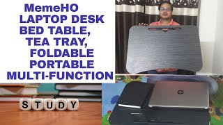 MEMEHO SMART MULTIPURPOSE LAPTOP TABLE UNBOXING, REVIEW AND HOW TO USE IN HINDI