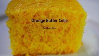 Best ever Orange Butter cake