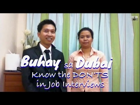 KNOW THE DON'TS IN JOB INTERVIEWS IN DUBAI (for Fun only)