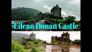 Eilean Donan Castle - 5 Tips to Enjoy Your Trip || VLOG || 2019