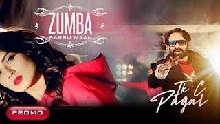 ZUMBA (PROMO) BABBU MAAN | IK C PAGAL | Releasing on 14 April