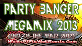 Dj Vic Nick - Party Banger Megamix 2013 (Power Beats Club)