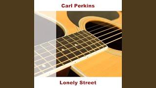 Lonely Street - Original YouTube Videos
