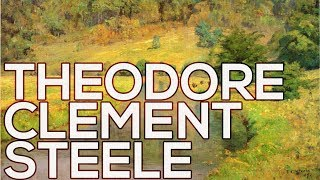 Theodore Clement Steele: A collection of 123 paintings (HD)
