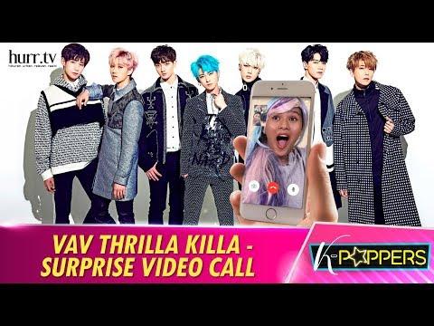 VAV Thrilla Killa - Surprise Video Call | K-Poppers
