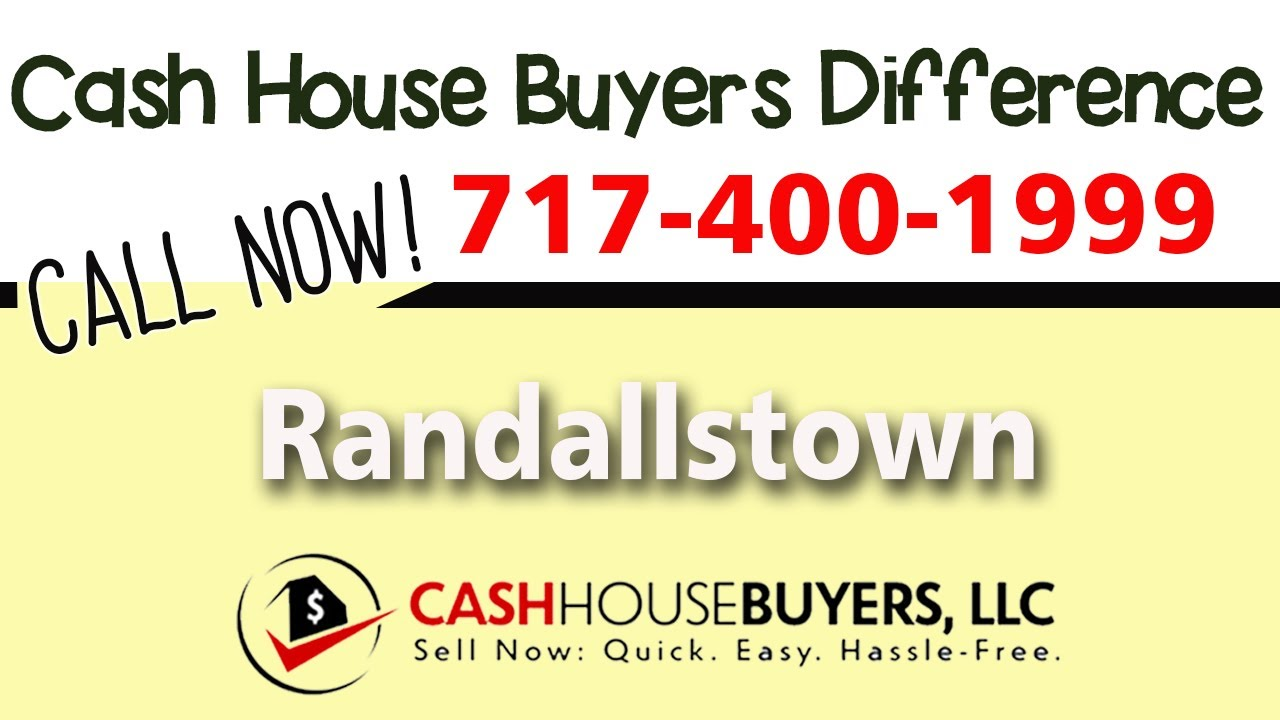 Cash House Buyers Difference in Randallstown MD   Call 7174001999   We Buy Houses