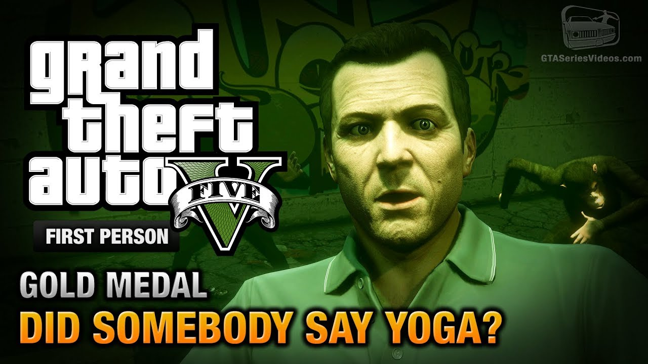 Gta  Did Somebody Say Yoga First Person Gold Medal Guide Ps
