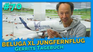 Airbus Beluga XL Jungfernflug | Making Of - Gerrits Tagebuch #70
