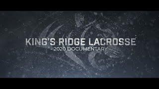 King's Ridge Lacrosse 2020 Documentary