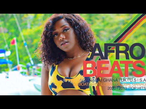 AFROBEATS 2020 VIDEO MIX | NAIJA 2020 | AFROBEAT 2019 |AFROB