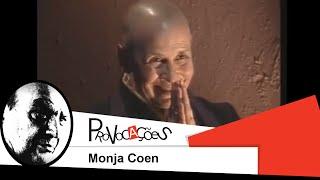 Provocações - Monja Coen