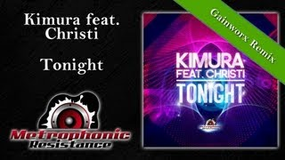 Kimura feat. Christi - Tonight (Gainworx Remix Edit)