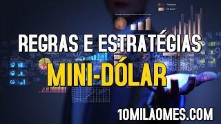 Regras e Estrategia Mini-dólar