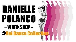 【REI】Danielle Polanco | SPECIAL WORKSHOP