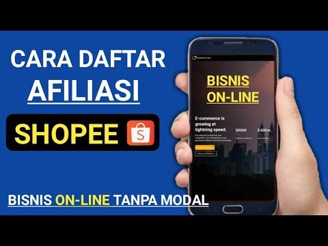 BISNIS ONLINE TANPA MODAL !!! Cara Daftar Afiliasi Shopee ...