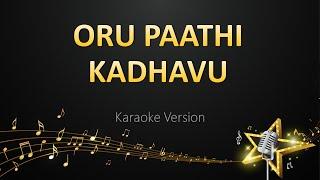 Oru Paathi Kadhavu - G.V. Prakash Kumar (Karaoke Version)