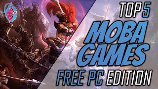 5 Best Moba Games For Pc 2020 (free Multiplayer Games!)