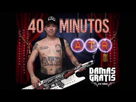 Damas Gratis - 40 Minutos ATR