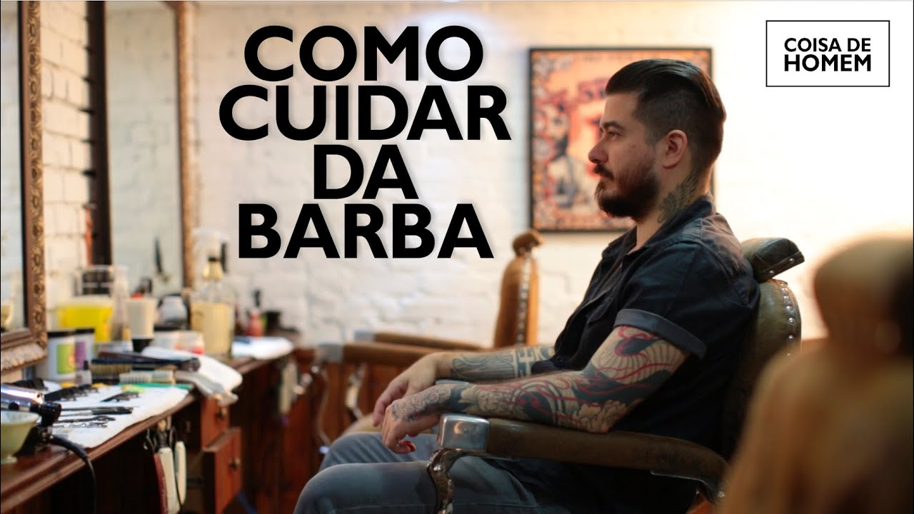 COMO CUIDAR DA SUA BARBA  YouTube