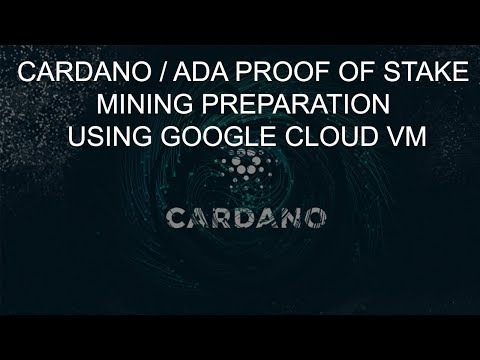 Cardano Proof of Stake Pool Mining Linux Preparation using Google Cloud VM