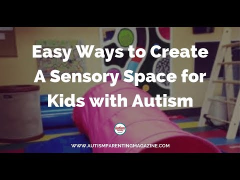Sensory Room Ideas For Autism: Creating Sensory Room For Children With Special Needs
