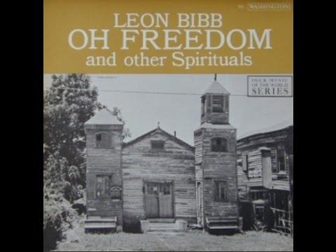 Leon Bibb - Oh, Freedom  [HD]