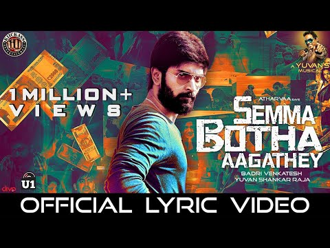 Semma Botha Aagathey - Music Playlist