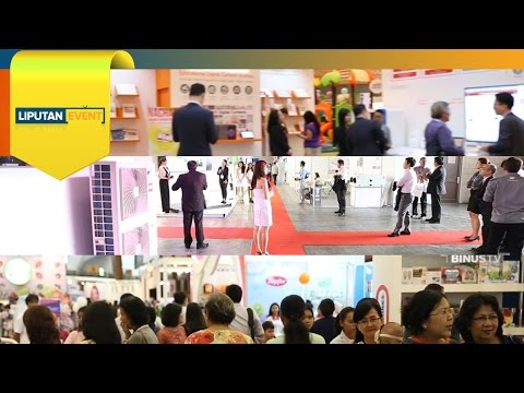 LIPUTAN EVENT - Asia Education Expo, HVACR-PS, Maternity & B