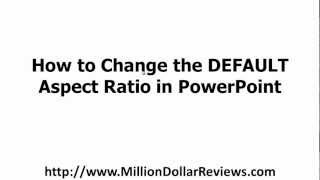 change default aspect ratio to 16 9 in powerpoint