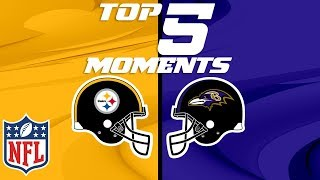 Steelers vs. Ravens: Top 5 Moments from the AFC North Rivalry | NFL Highlights